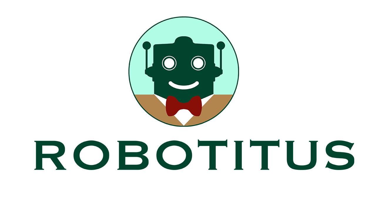 ¡Bienvenidos a Robotitus!